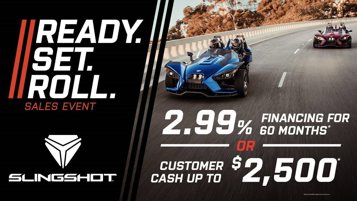 Slingshot Ready. Set. Roll. Sales Event